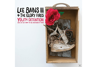 The Glory Fires, Lee Bains Iii - YOUTH DETENTION  - (CD)