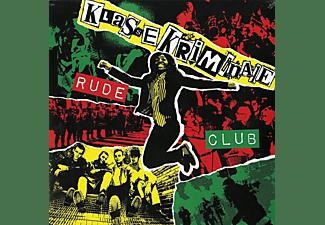 Klasse Kriminale - Rude Club  - (Vinyl)