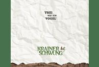 Krainerschwung - Frei wie ein Vogel [CD]