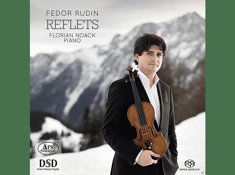 Fedor Rudin, Florian Noack - Reflets-Werke für Violine & Klavier [SACD Hybrid]