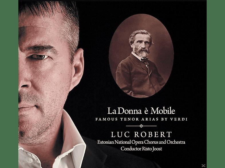 Luc Robert, Estonian National Opera Chorus And Orchestra - La Donna è Mobile-Opernarien [SACD Hybrid]