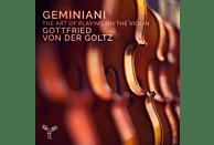 Gottfried Von Der Goltz - The Art Of  Playing On The Violon [CD]