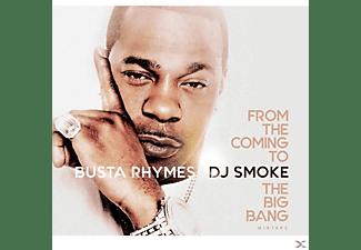 Dj Smoke, Busta Rhymes - From The Coming To The Big Bang Mixtape  - (CD)