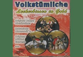 VARIOUS - VOLKSTÜMLICHE LECKERBISSEN IN GOLD  - (CD)