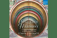 Christoph Hesse, L Arpa Festante - Splendid Harmony-17th Century instrumental Music  [CD]