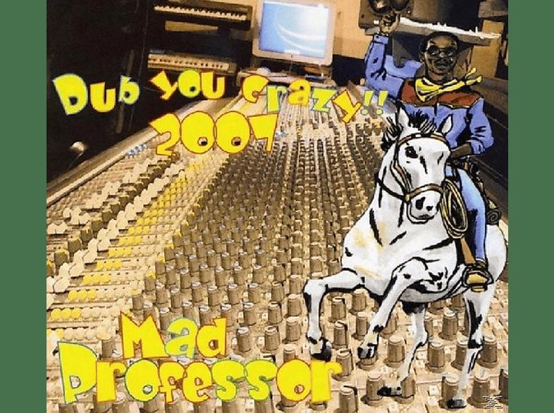 Mad Professor - Dub Me Crazy 2007 [CD]