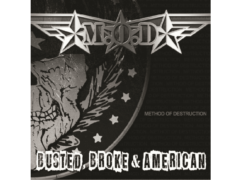 M.O.D. - Busted Broke And American [Vinyl]