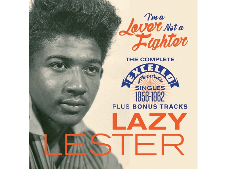 Lazy Lester - I'm A Lover Not A Fighter [CD]