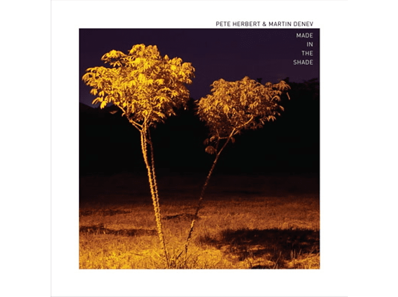 Herbert,Pete/Denev,Pete - Made In The Shade [Vinyl]