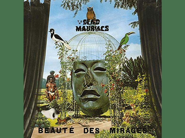 The Dead Mauriacs - Beauté Des Mirages [Vinyl]