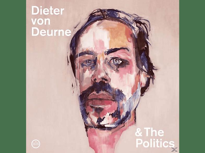 Dieter Von Deurne & The Politics - Dieter von Deurne And The Politics [CD]