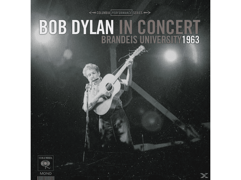 Bob Dylan - Bob Dylan In Concert: Brandeis University 1963 [Vinyl]