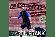 Frank Martin - Alles Ein Bisschen Anders-Vom Land In D'Stadt [CD]