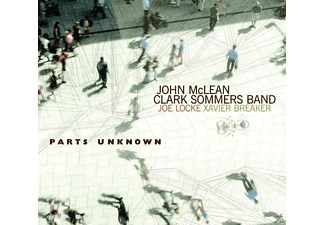 John McLean / Clark Sommers Band - Parts Unknown - (CD)
