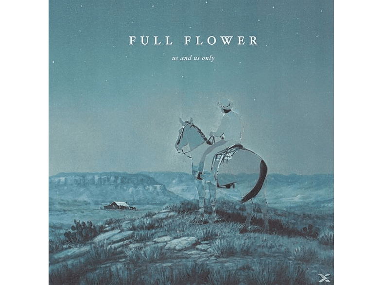Us And Us Only - Full Flower [CD]