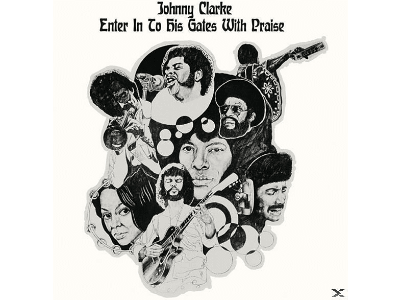 Johnny Clarke - Enter Into His Gates With Praise [CD]