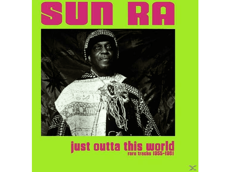 Sun Ra, VARIOUS - Just Otta This World - Rare Tracks 1955 [Vinyl]