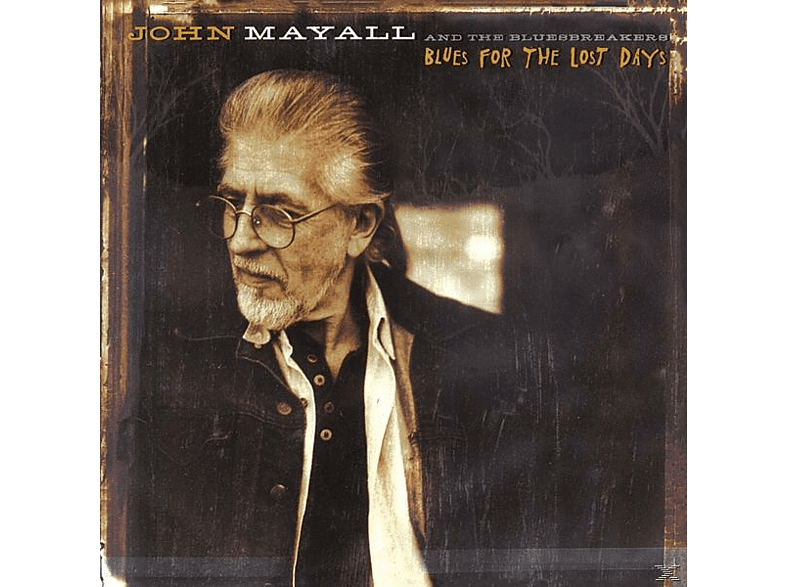John Mayall, The Bluesbreakers - BLUES FOR THE LOST DAYS [CD]