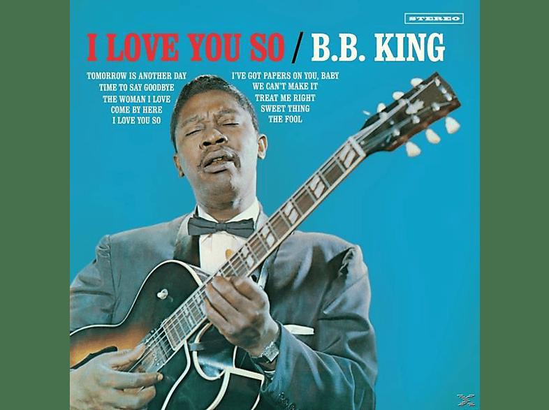 B.B. King - I Love You So+2 Bonus Tracks (Ltd.180g Vinyl) [Vinyl]