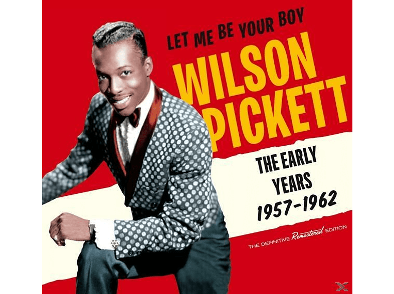 Wilson Pickett - Let Me Be Your Boy-The Early Years,1957-1962 [CD]
