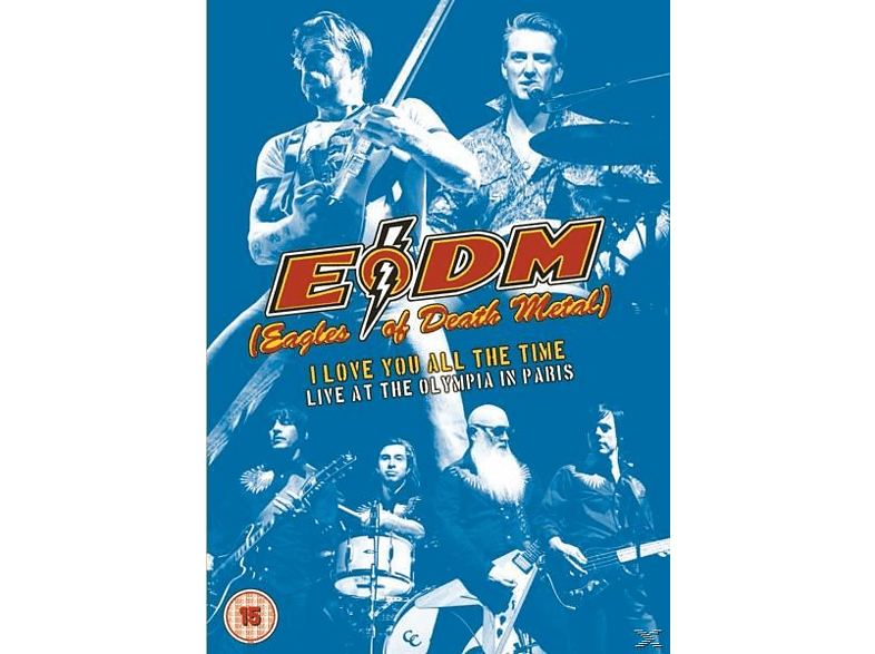 Eagles Of Death Metal - I Love You All The Time: Live At The Olympia Paris [DVD]