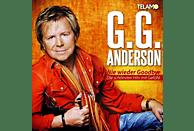 G.G. Anderson - Nie wieder Goodbye-Die schönsten Hits mit Gefühl [CD]