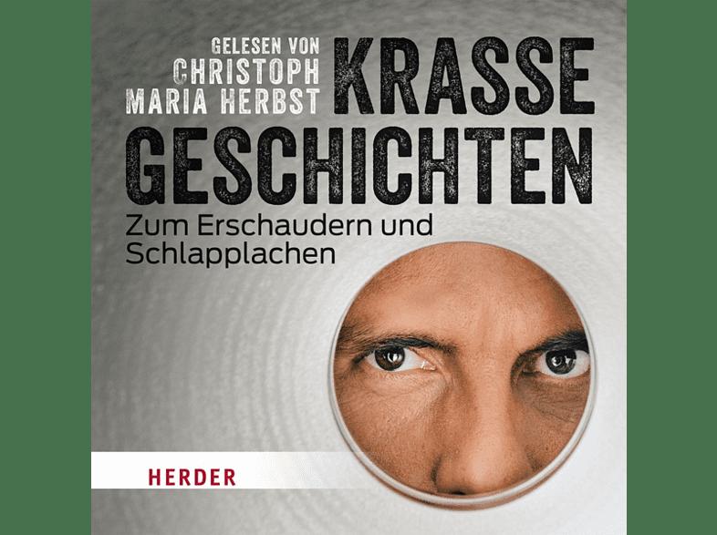 Christoph Maria Herbst liest: Krasse Geschichten zum Erschaudern und Schlapplachen - (CD)