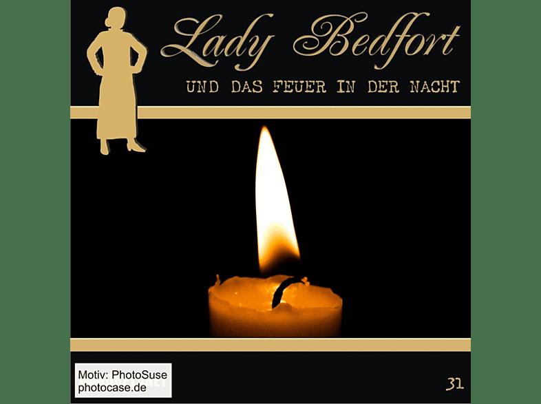 Lady Bedfort 31: Das Feuer in der Nacht - (CD)