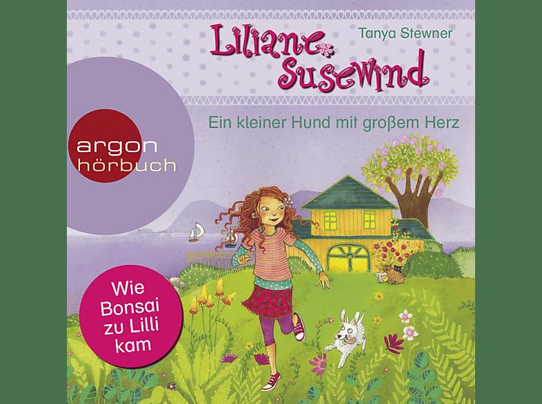 Liliane Susewind: Ein kleiner Hund mit großem Herz - (CD)