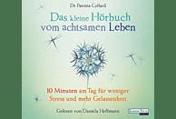 Das kleine Hör-Buch vom achtsamen Leben - (CD)