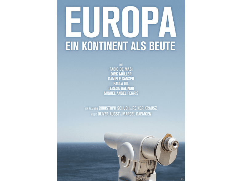 Europa - Ein Kontinent als Beute [DVD]