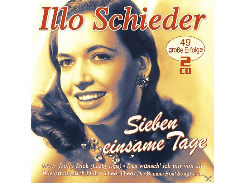 Illo Schieder - Sieben einsame Tage-49 gross [CD]