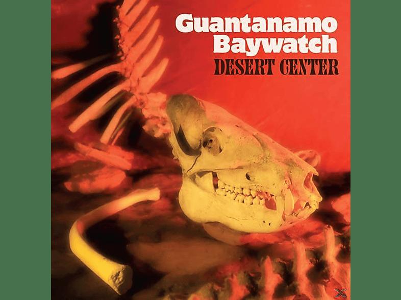 Guantanamo Baywatch - Desert Center [LP + Download]