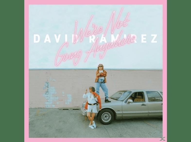 David Ramirez - We're Not Going Anywhere (LP) [Vinyl]
