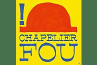 Chapelier Fou - ! (1st Three Eps Compilation) [LP + Download]