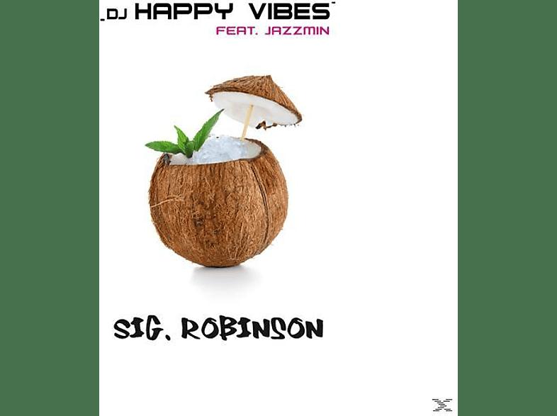 DJ Happy Vibes feat. Jazzmin - Sig.Robinson [Maxi Single CD Extra/Enhanced]