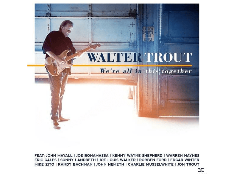 Walter Trout - We're All In This Together [CD]