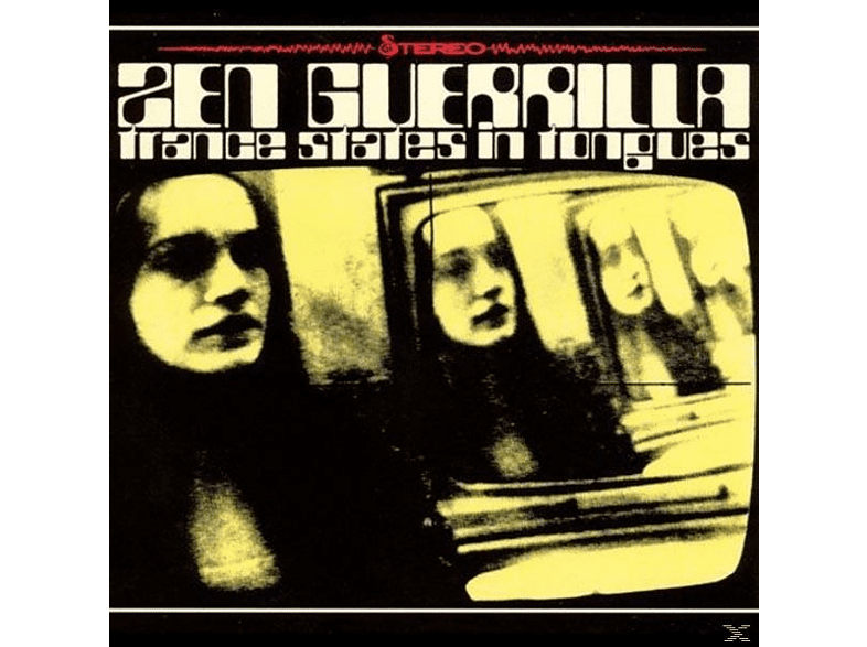 Zen Guerrilla - Trance States In Tongues [CD]