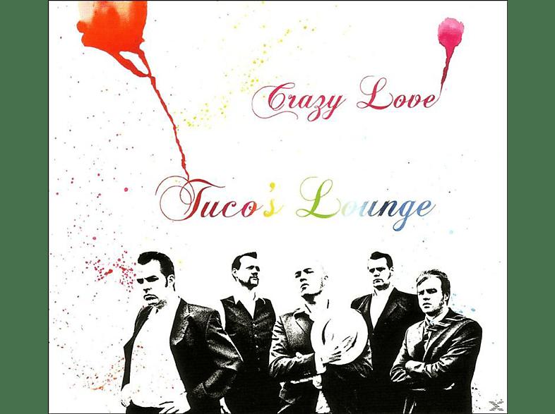 Tuco's Lounge - Crazy Love [CD]