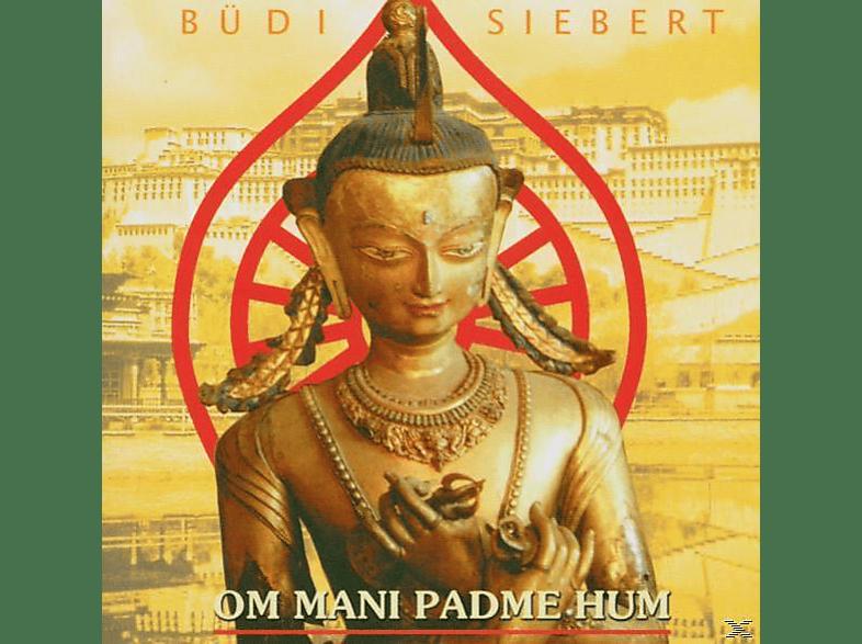 Büdi Siebert - Om Mani Padme Hum [CD]