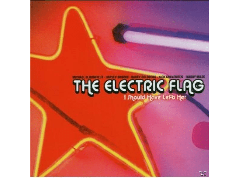 Electric Flag - I Should Have Left Her [CD]
