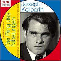 Joseph Keilberth, Chor Und Orchester Der Bayreuther Festspiele 1953 - Richard Wagner-Der Ring des Nibelungen [CD]