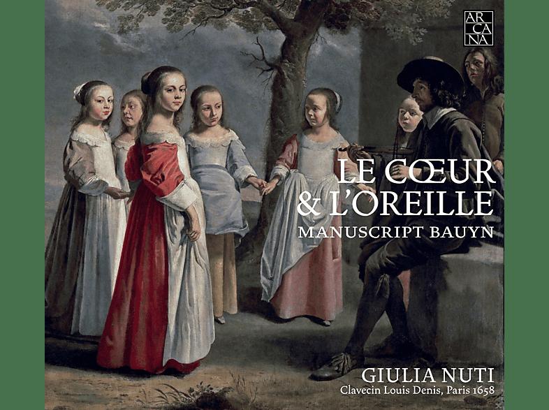 Giulia Nuti - Le Coeur & L'oreille-Musik Des Bauyn Manuskripts [CD]