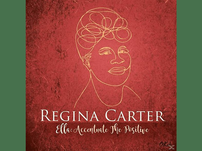 Regina Carter - Ella: Accentuate The Positive [Vinyl]