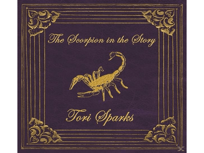 Tori Sparks - The Scorpion In The Story [CD]