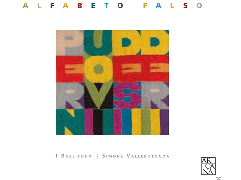 I Bassifondi - Alfabeto Falso [CD]