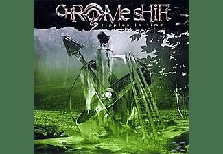 Chrome Shift - Ripples In Time  - (CD)