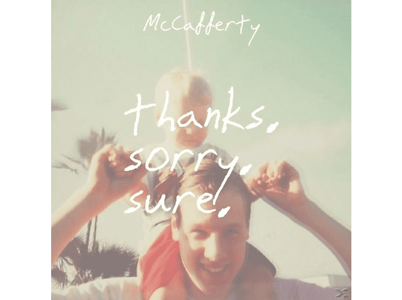 Mccafferty - THANKS.SORRY.SURE [Vinyl]