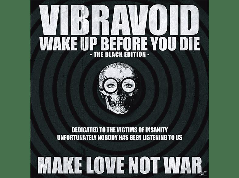 Vibravoid - Wake Up Before You Die (Black Edition) [Vinyl]