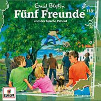 Fünf Freunde - Fünf Freunde - 118/und der falsche Patient - (CD)